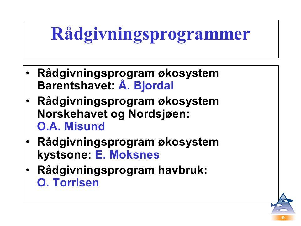 40 Rådgivningsprogrammer Rådgivningsprogram økosystem Barentshavet: Å.