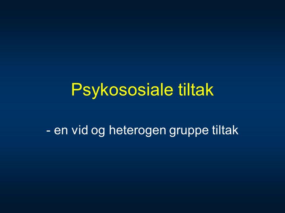 Psykososiale tiltak - en vid og heterogen gruppe tiltak