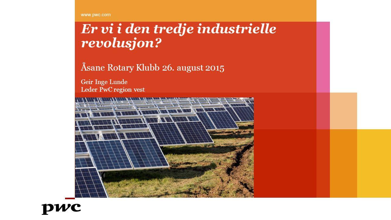 Er vi i den tredje industrielle revolusjon. Åsane Rotary Klubb 26.