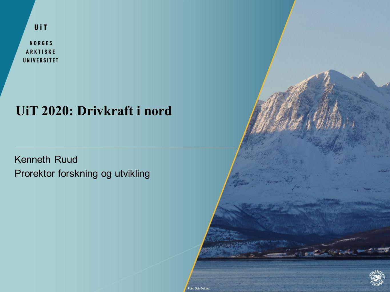 Kenneth Ruud Prorektor forskning og utvikling UiT 2020: Drivkraft i nord Foto: Geir Gotaas