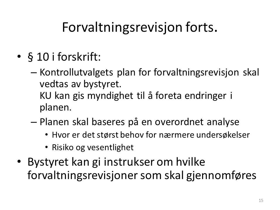 15 Forvaltningsrevisjon forts.