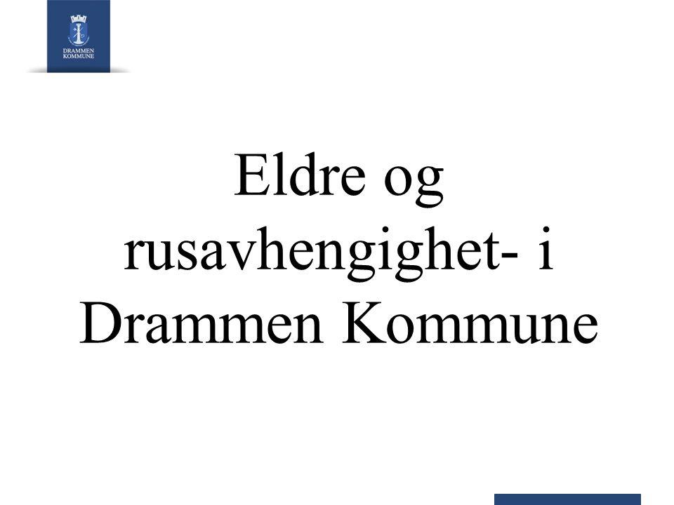 Eldre og rusavhengighet- i Drammen Kommune