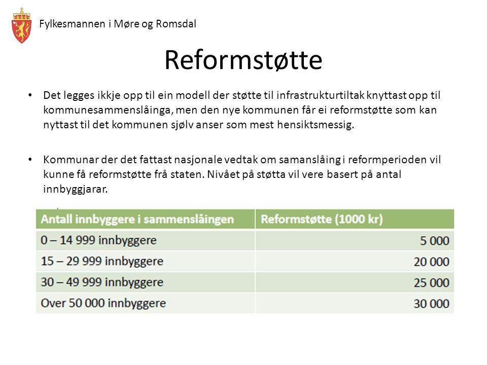 Fylkesmannen i Møre og Romsdal Reformstøtte Det legges ikkje opp til ein modell der støtte til infrastrukturtiltak knyttast opp til kommunesammenslåinga, men den nye kommunen får ei reformstøtte som kan nyttast til det kommunen sjølv anser som mest hensiktsmessig.