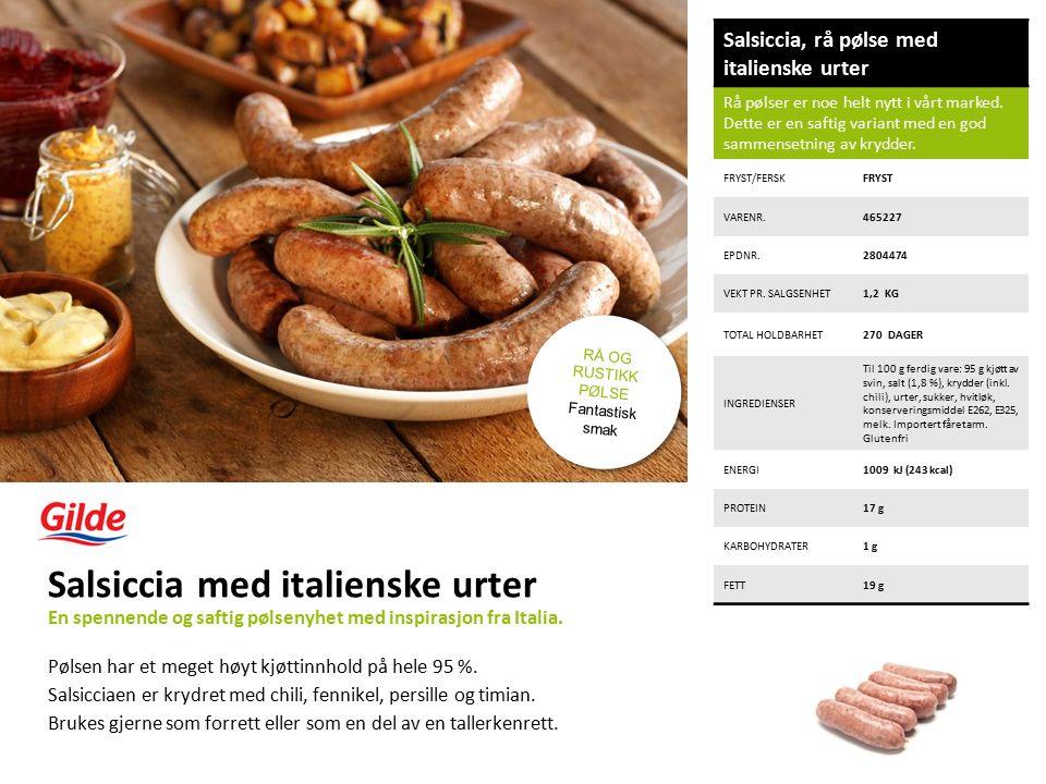 Salsiccia, rå pølse med italienske urter Rå pølser er noe helt nytt i vårt marked.