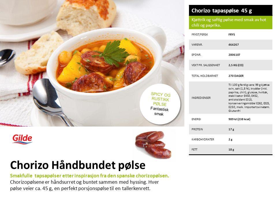 Chorizo tapaspølse 45 g Kjøttrik og saftig pølse med smak av hot chili og paprika.