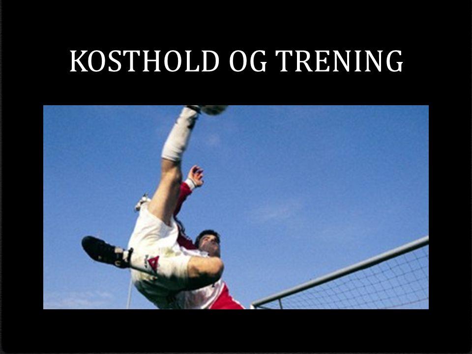 KOSTHOLD OG TRENING