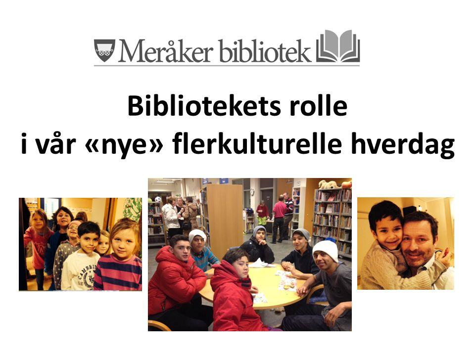 Bibliotekets rolle i vår «nye» flerkulturelle hverdag