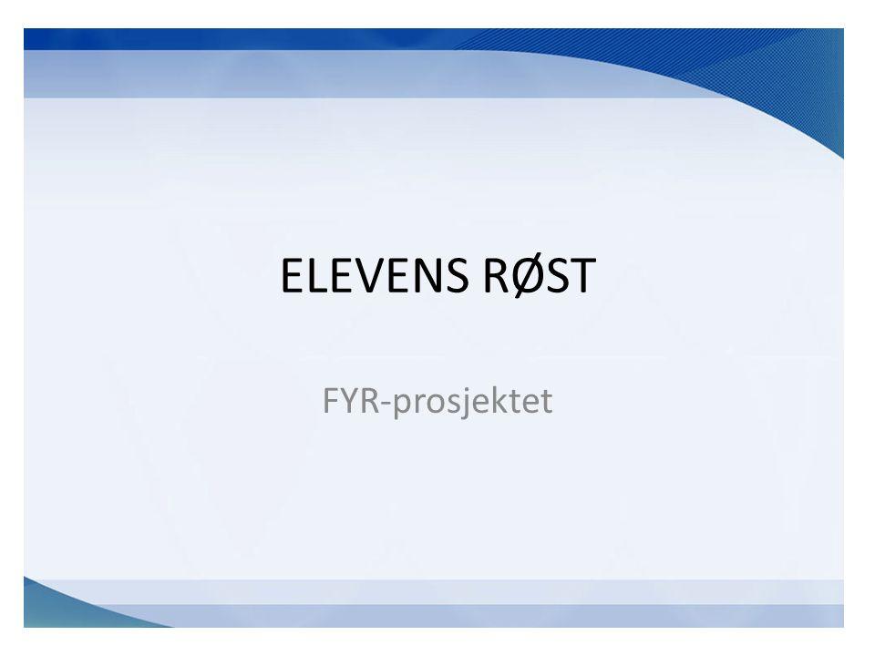 ELEVENS RØST FYR-prosjektet