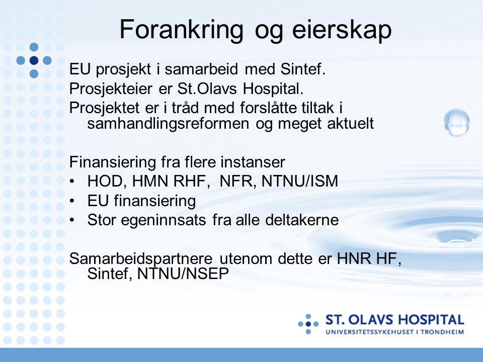 Forankring og eierskap EU prosjekt i samarbeid med Sintef.