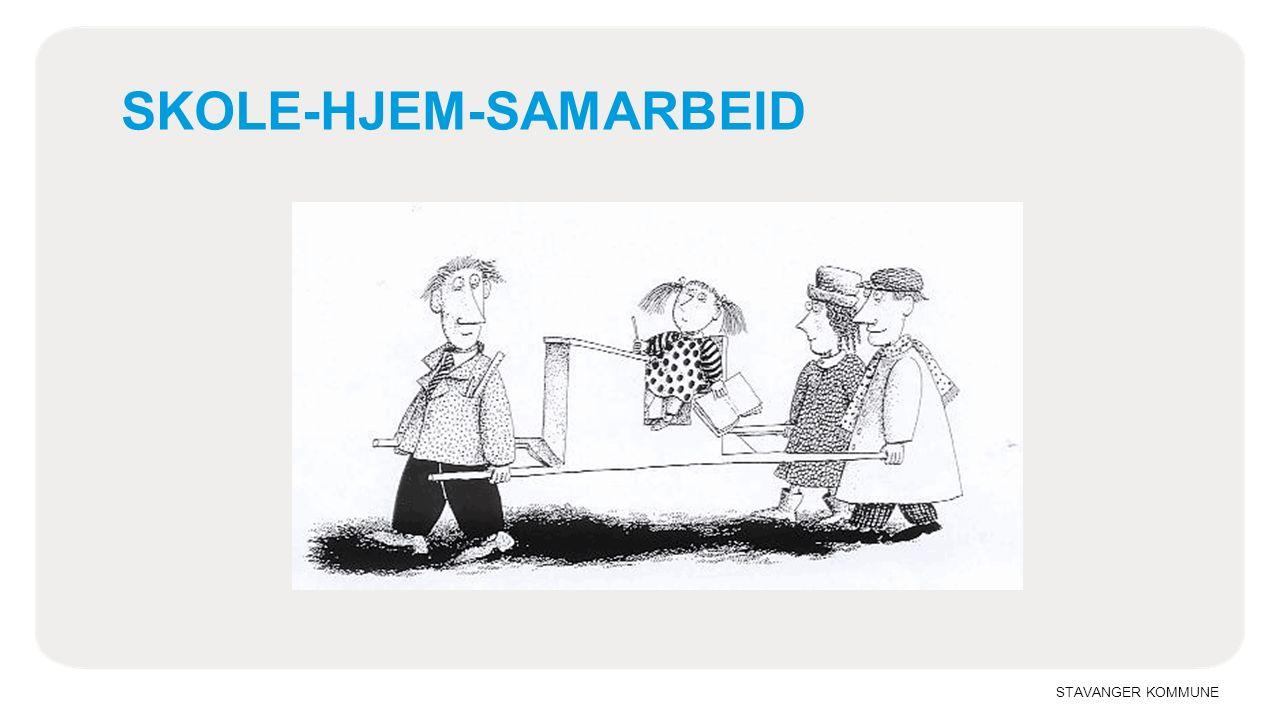 STAVANGER KOMMUNE SKOLE-HJEM-SAMARBEID