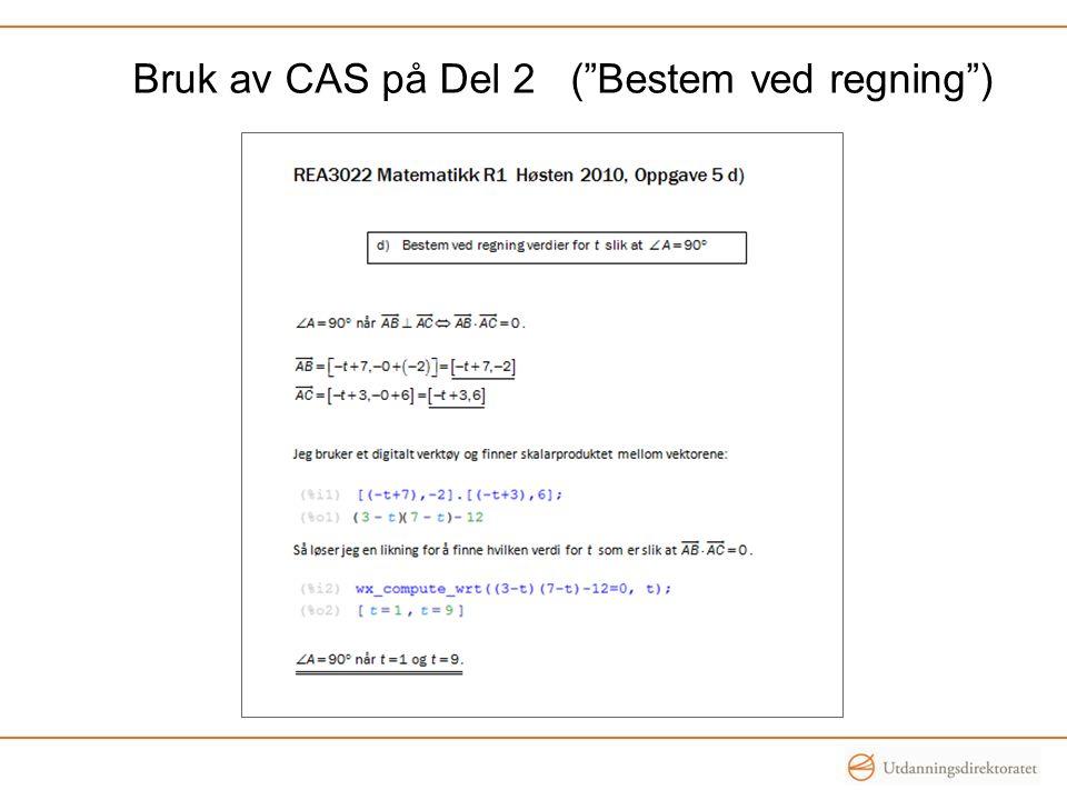 Bruk av CAS på Del 2 ( Bestem ved regning )