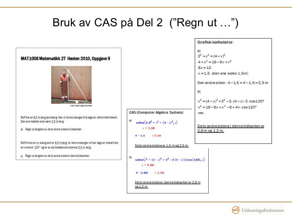 Bruk av CAS på Del 2 ( Regn ut … )