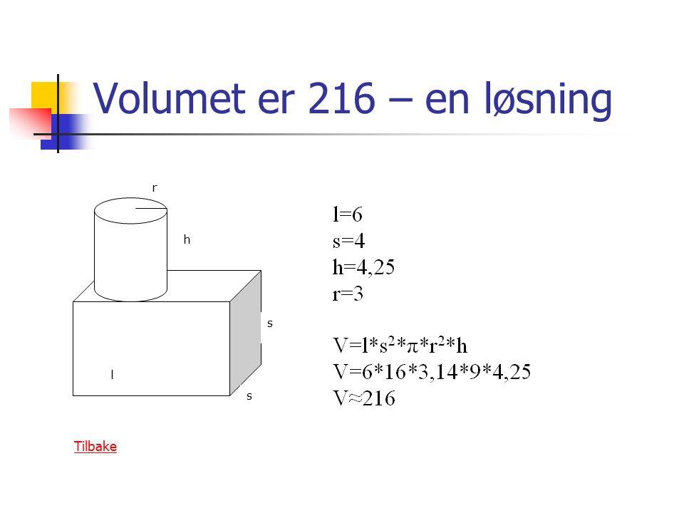 Volumet er 216 – en løsning h r l s s Tilbake