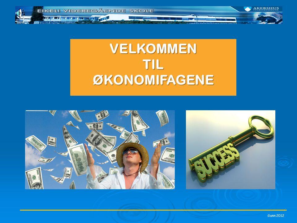 Gunn 2012 VELKOMMENTILØKONOMIFAGENE
