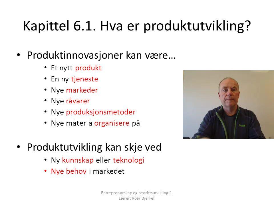 Kapittel 6.1.Hva er produktutvikling.