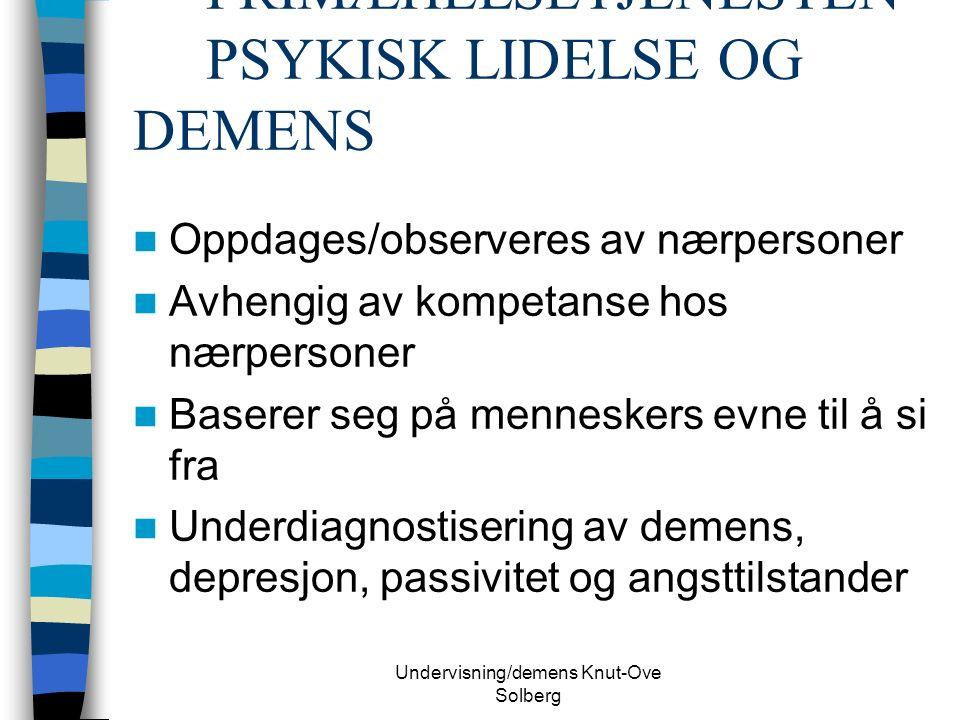 Undervisning/demens Knut-Ove Solberg Demens forandringer over tid  Test skåre på fungering over en 5 års periode  Selvom nedgang begynner på samme nivå skjer det en differensiell nedgang over tid