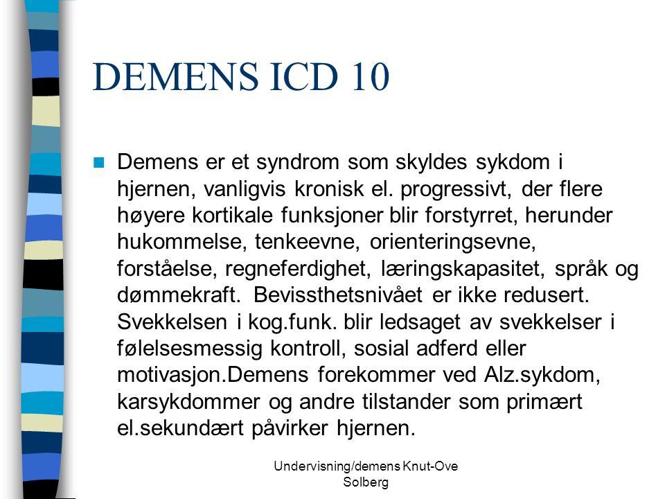 Undervisning/demens Knut-Ove Solberg Vaskulær demens (VaD) Hva er det.