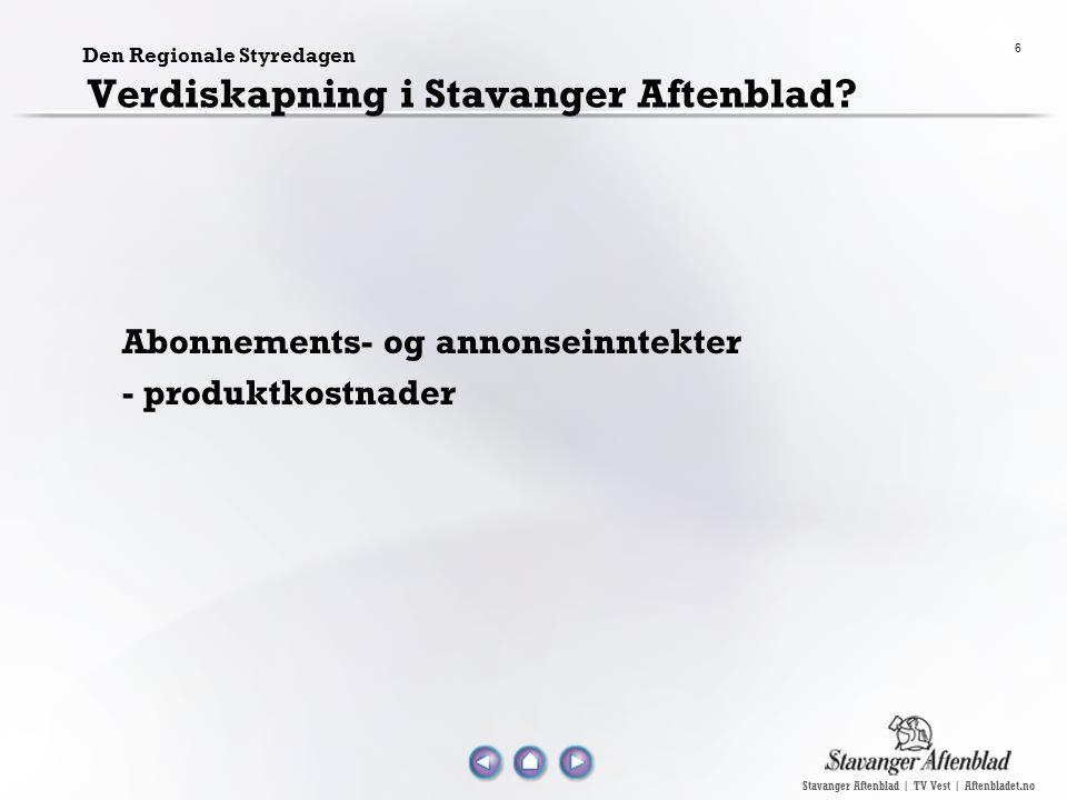 Stavanger Aftenblad | TV Vest | Aftenbladet.no 6 Den Regionale Styredagen Verdiskapning i Stavanger Aftenblad? Abonnements- og annonseinntekter - prod
