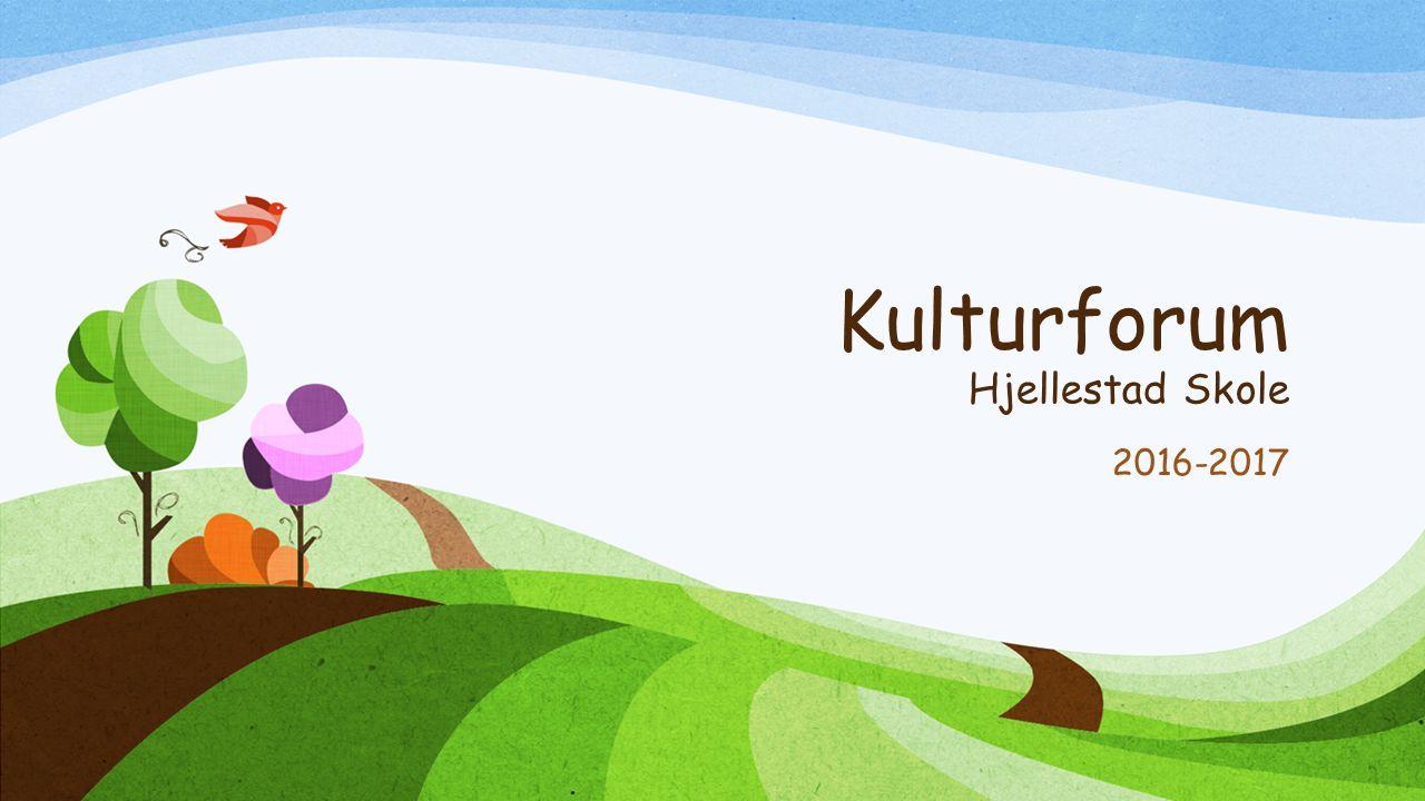 Kulturforum Hjellestad Skole 2016-2017