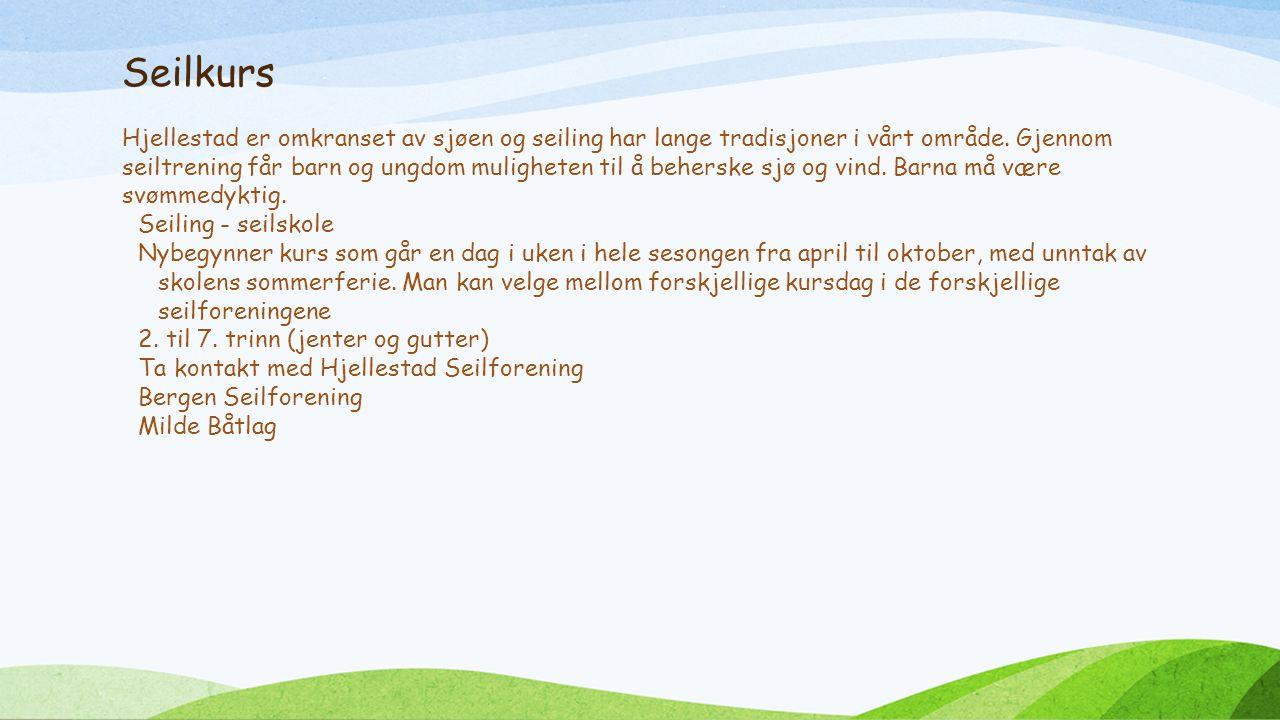 Seilkurs Hjellestad er omkranset av sjøen og seiling har lange tradisjoner i vårt område.