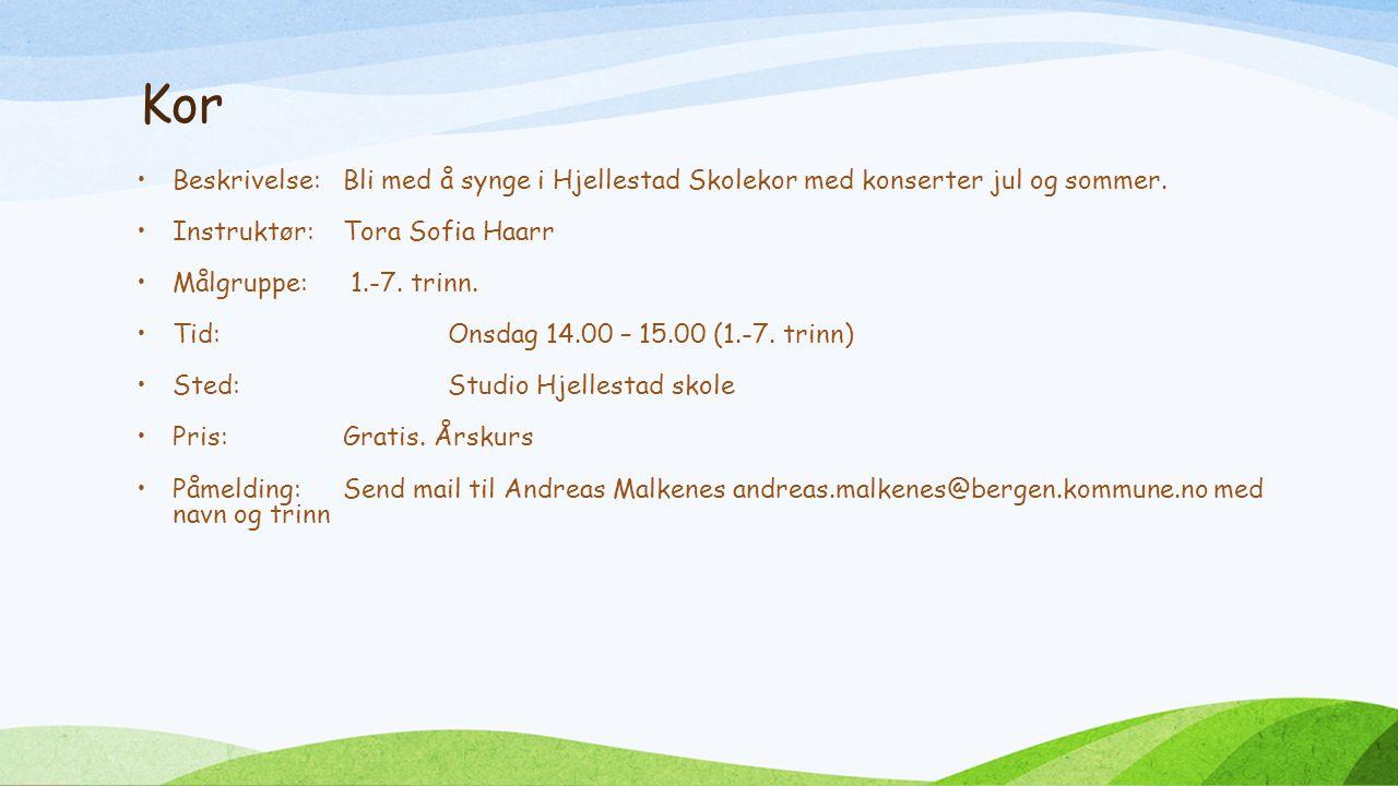 Kor Beskrivelse:Bli med å synge i Hjellestad Skolekor med konserter jul og sommer.