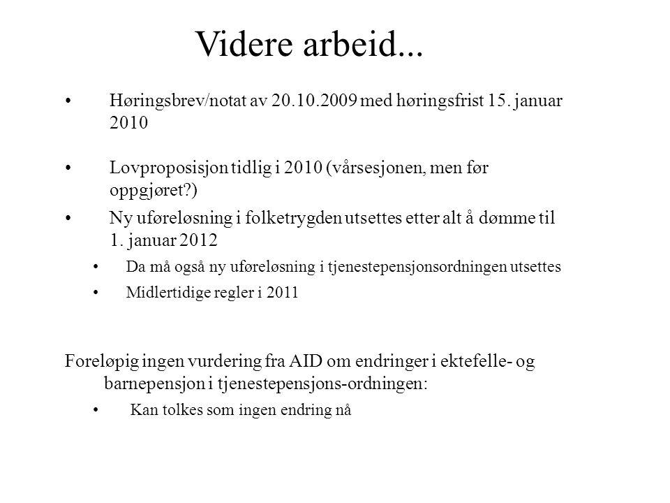 Videre arbeid... Høringsbrev/notat av 20.10.2009 med høringsfrist 15.