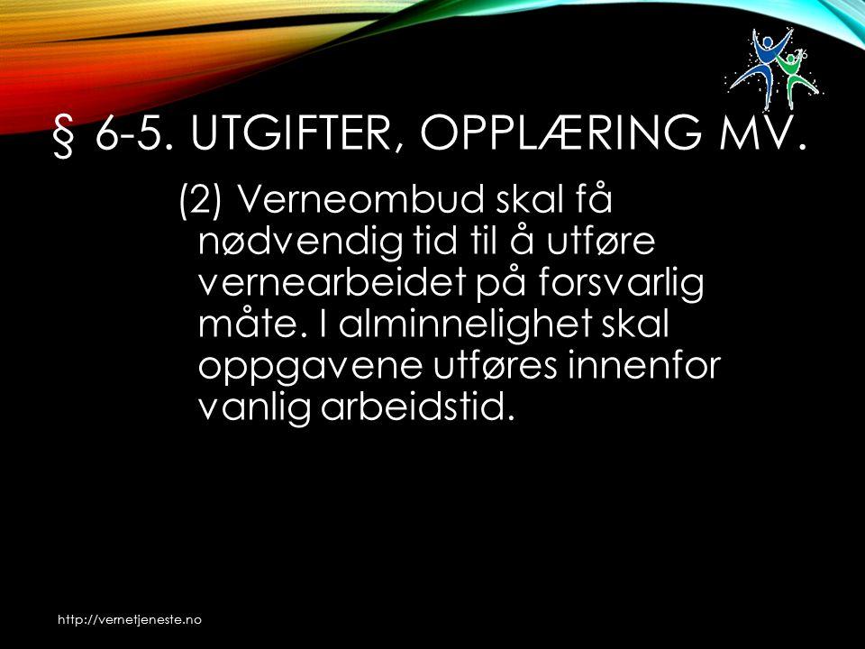 § 6-5. UTGIFTER, OPPLÆRING MV.
