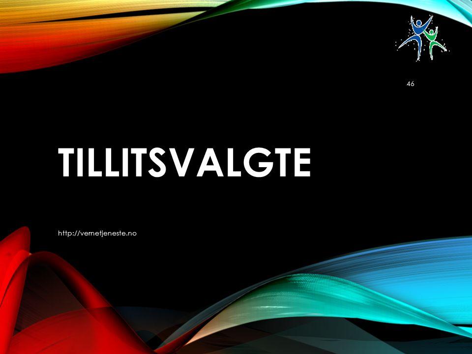 TILLITSVALGTE http://vernetjeneste.no 46