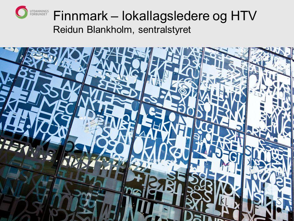 Finnmark – lokallagsledere og HTV Reidun Blankholm, sentralstyret