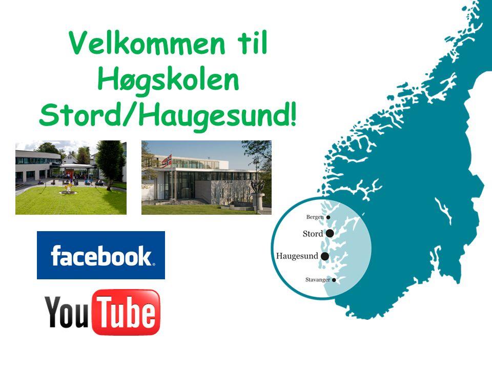 Velkommen til Høgskolen Stord/Haugesund! Høgskolebygget i HaugesundHøgskolebygget på Stord