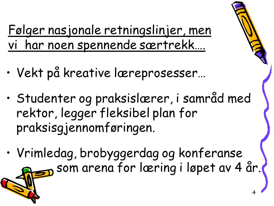 Utdannede lærere gis mulighet for videreutdanning i norsk, matematikk eller naturfag.