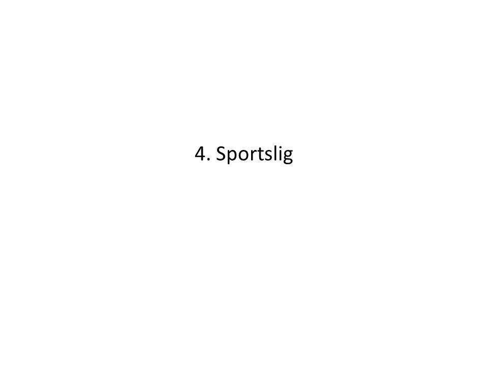 4. Sportslig