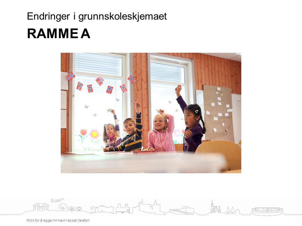 Voksenopplæring Skjema og veiledning Klikk for å legge inn navn / epost / telefon
