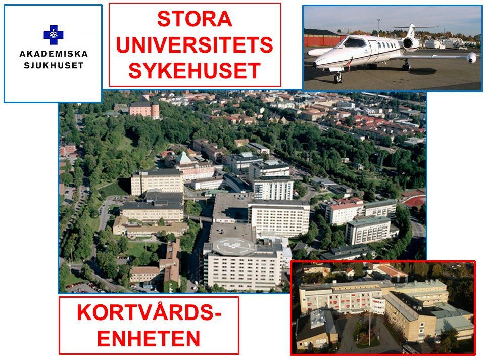 STORA UNIVERSITETS SYKEHUSET KORTVÅRDS- ENHETEN