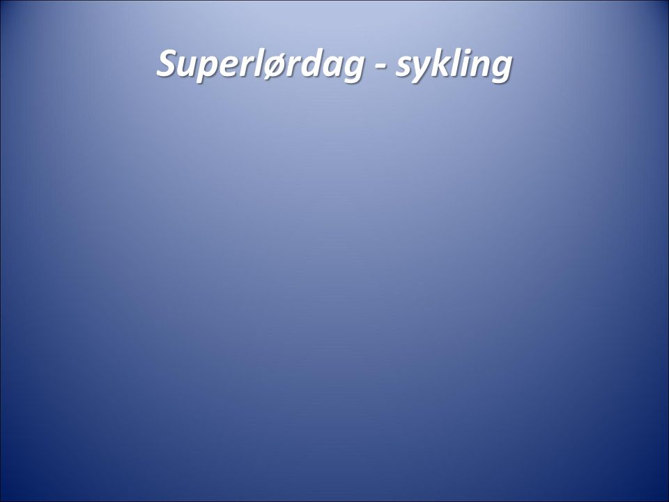 Superlørdag - sykling