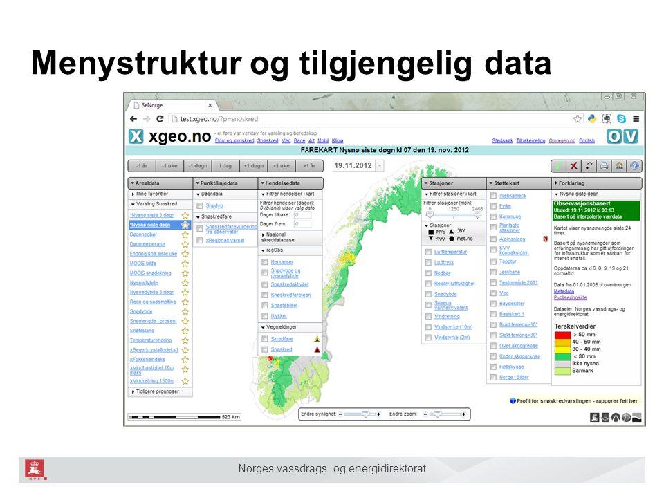 Norges vassdrags- og energidirektorat Menystruktur og tilgjengelig data