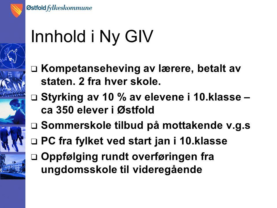 Innhold i Ny GIV  Kompetanseheving av lærere, betalt av staten.