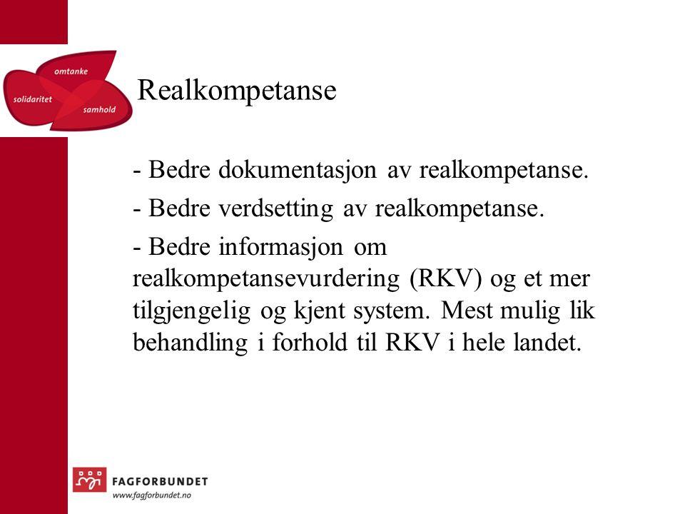 Realkompetanse - Bedre dokumentasjon av realkompetanse.