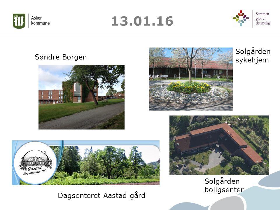 13.01.16 Søndre Borgen Solgården sykehjem Solgården boligsenter Dagsenteret Aastad gård