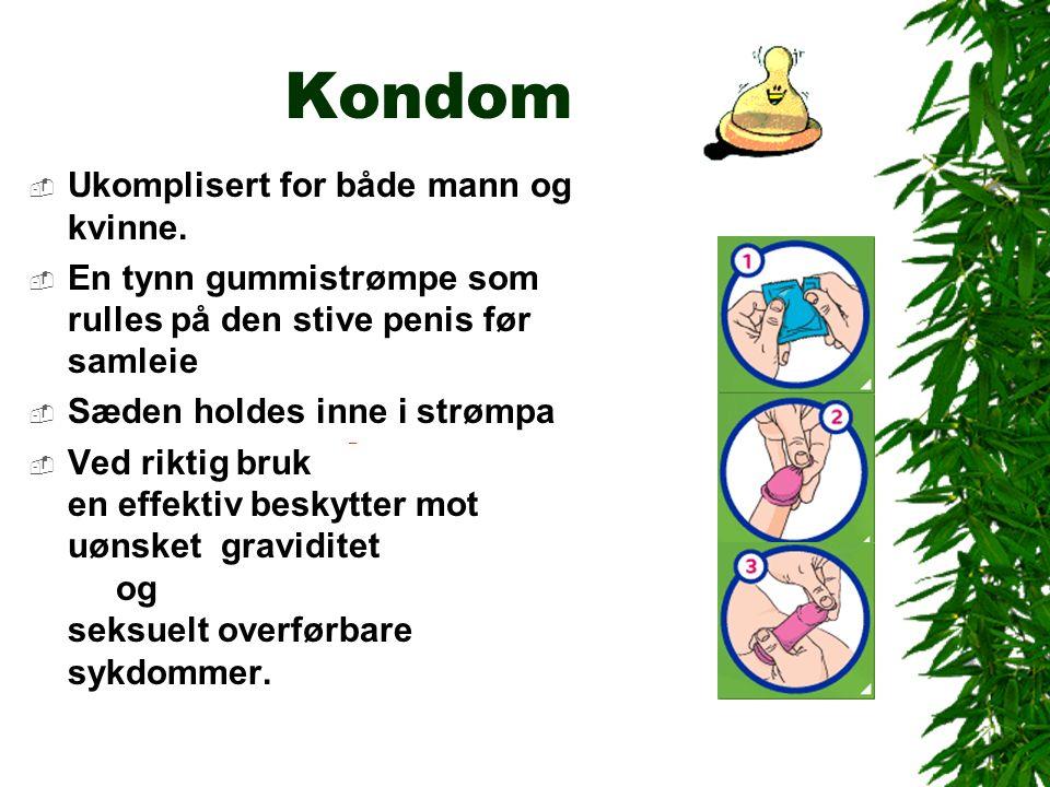 Kondom  Ukomplisert for både mann og kvinne.
