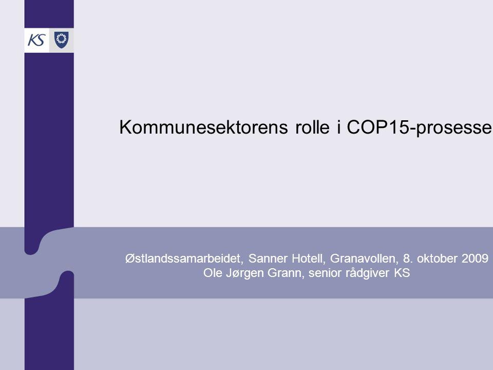 KS – climate change focal point KS 2009 KS og medlemmer så langt KS og Bergen på COP 14, Poznan.