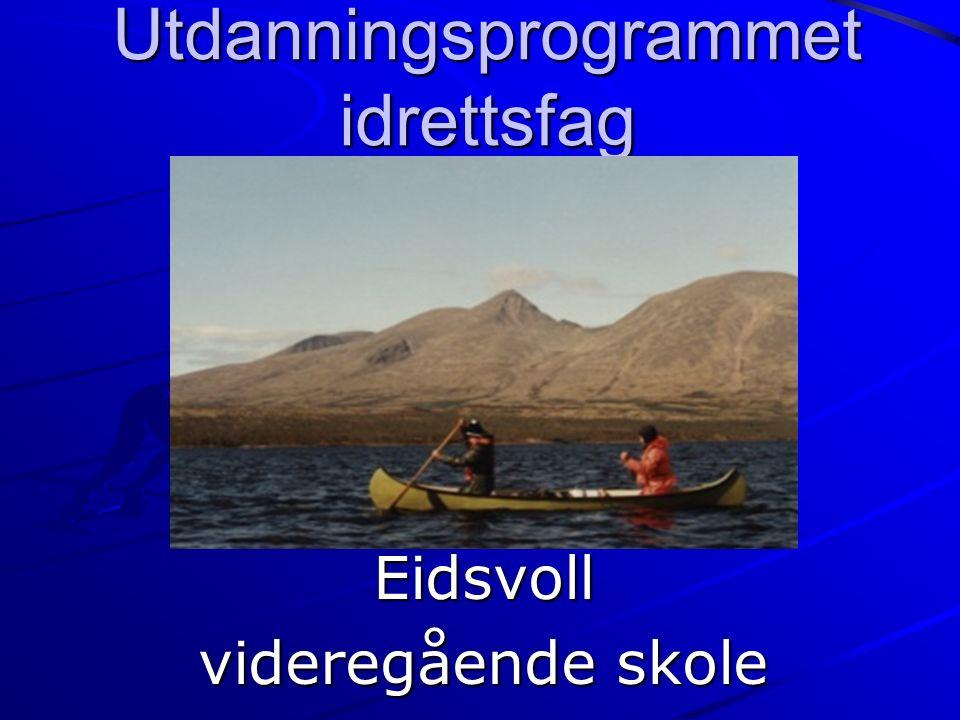 Utdanningsprogrammet idrettsfag Eidsvoll videregående skole