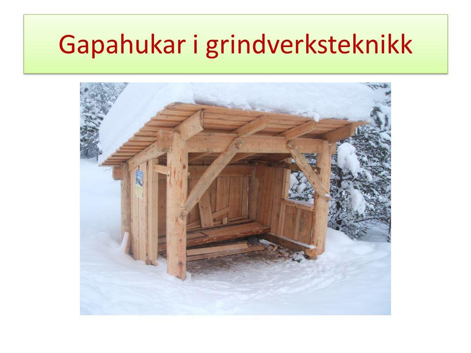 Gapahukar i grindverksteknikk