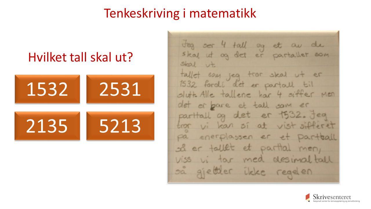Hvilket tall skal ut 1532 2531 2135 5213 Tenkeskriving i matematikk