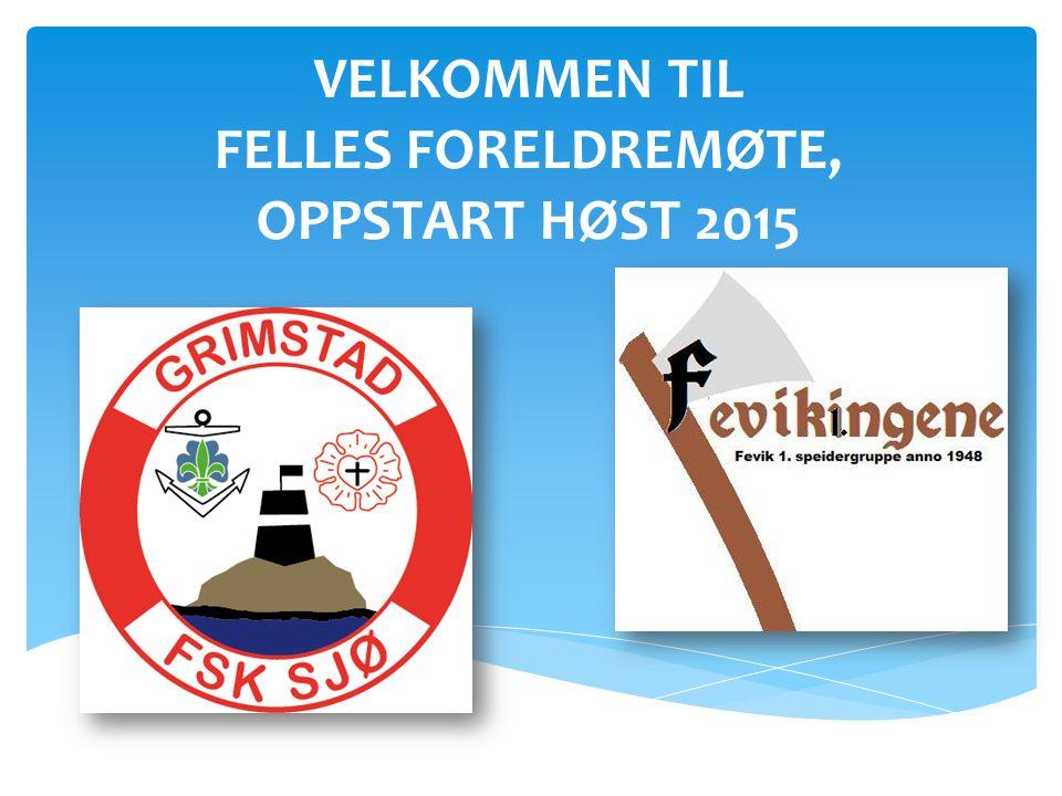 SAKSLISTE 1.VELKOMMEN TIL GRIMSTAD FSK SJØ OG FEVIK 1.