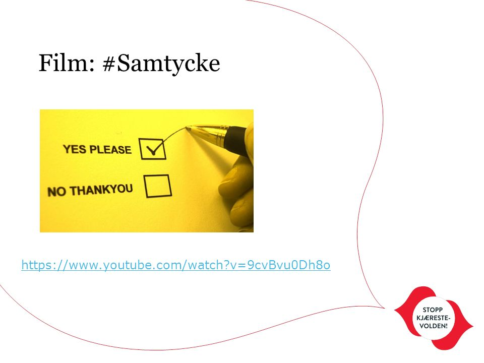 Film: #Samtycke https://www.youtube.com/watch?v=9cvBvu0Dh8o