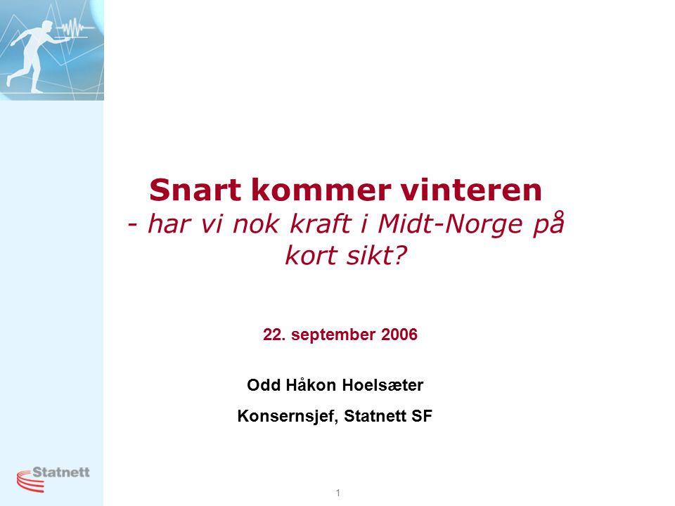 1 Snart kommer vinteren - har vi nok kraft i Midt-Norge på kort sikt.