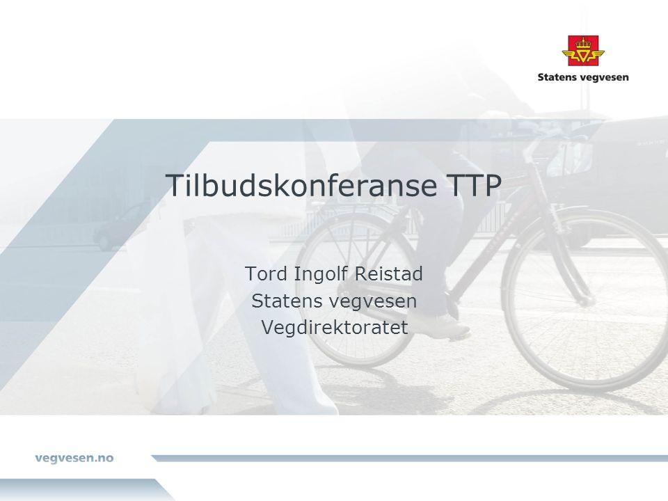 Tilbudskonferanse TTP Tord Ingolf Reistad Statens vegvesen Vegdirektoratet
