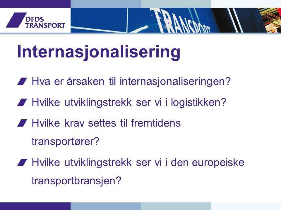 Internasjonalisering Hva er årsaken til internasjonaliseringen.