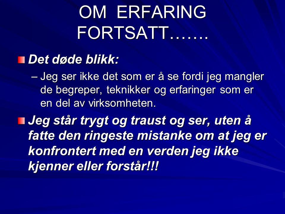 AKSJONSLÆRING Om å lære av erfaring Zuber-Skeritt (1992) 1.
